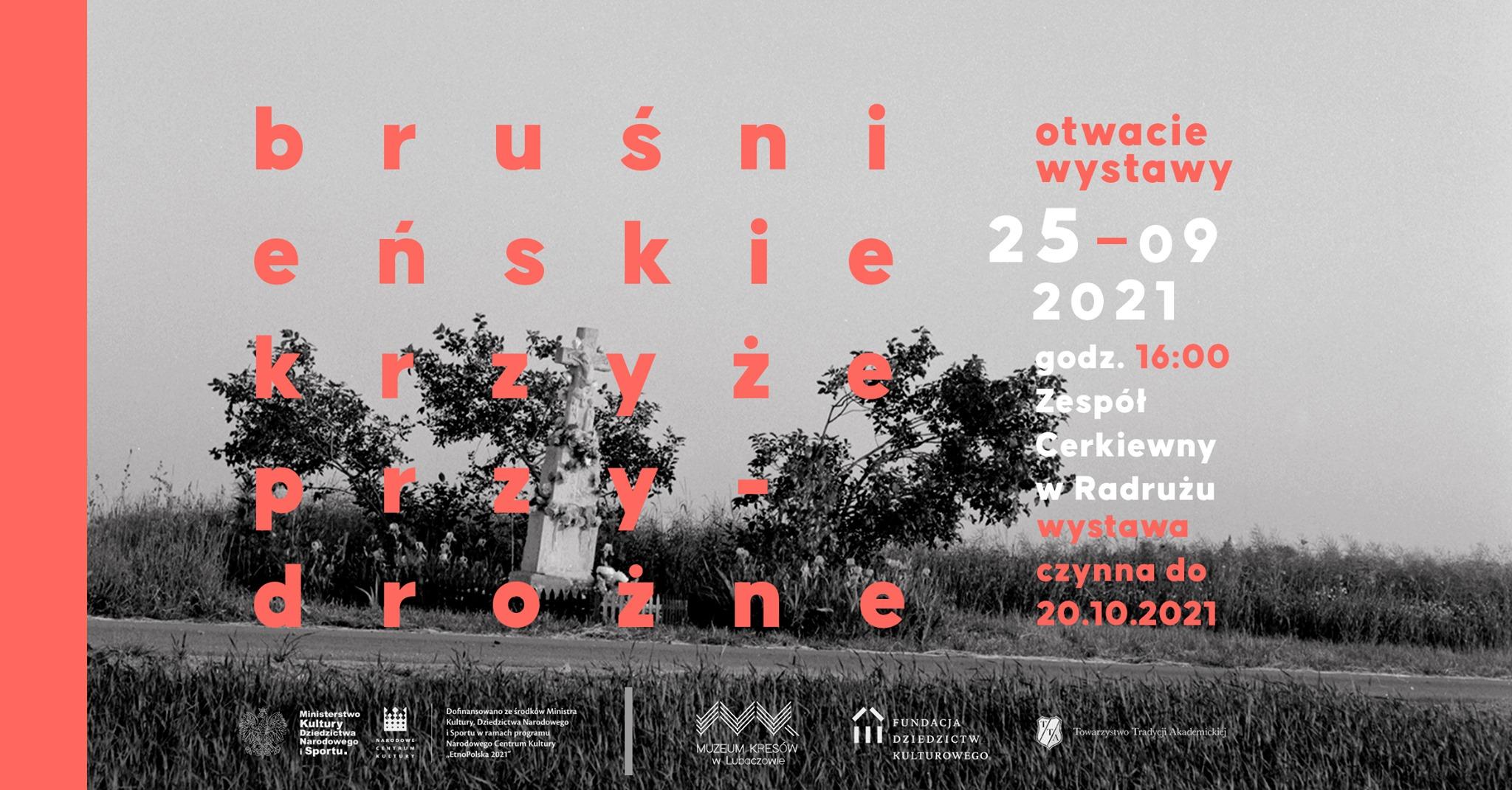 Zaproszenie na wernisaż fotografii przydrożnych kamiennych krzyży bruśnieńskich w Radrużu